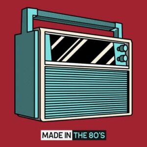 Made_in_the 80s